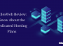 MilesWeb Review: Know About the Dedicated Hosting Plans